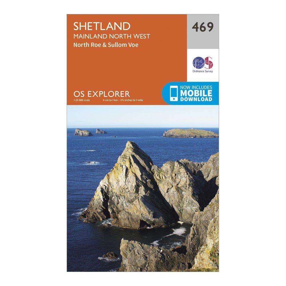 Ordnance Survey Explorer 469 Shetland   Mainland North West Map With Digital Version - Orange/d  Orange/d