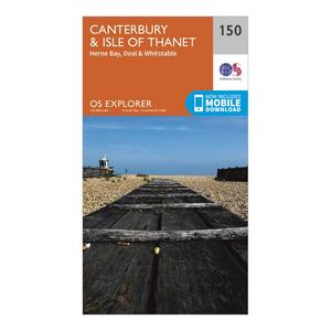 ORDNANCE SURVEY Explorer 150 Canterbury & Isle of Thanet Map With Digital Version