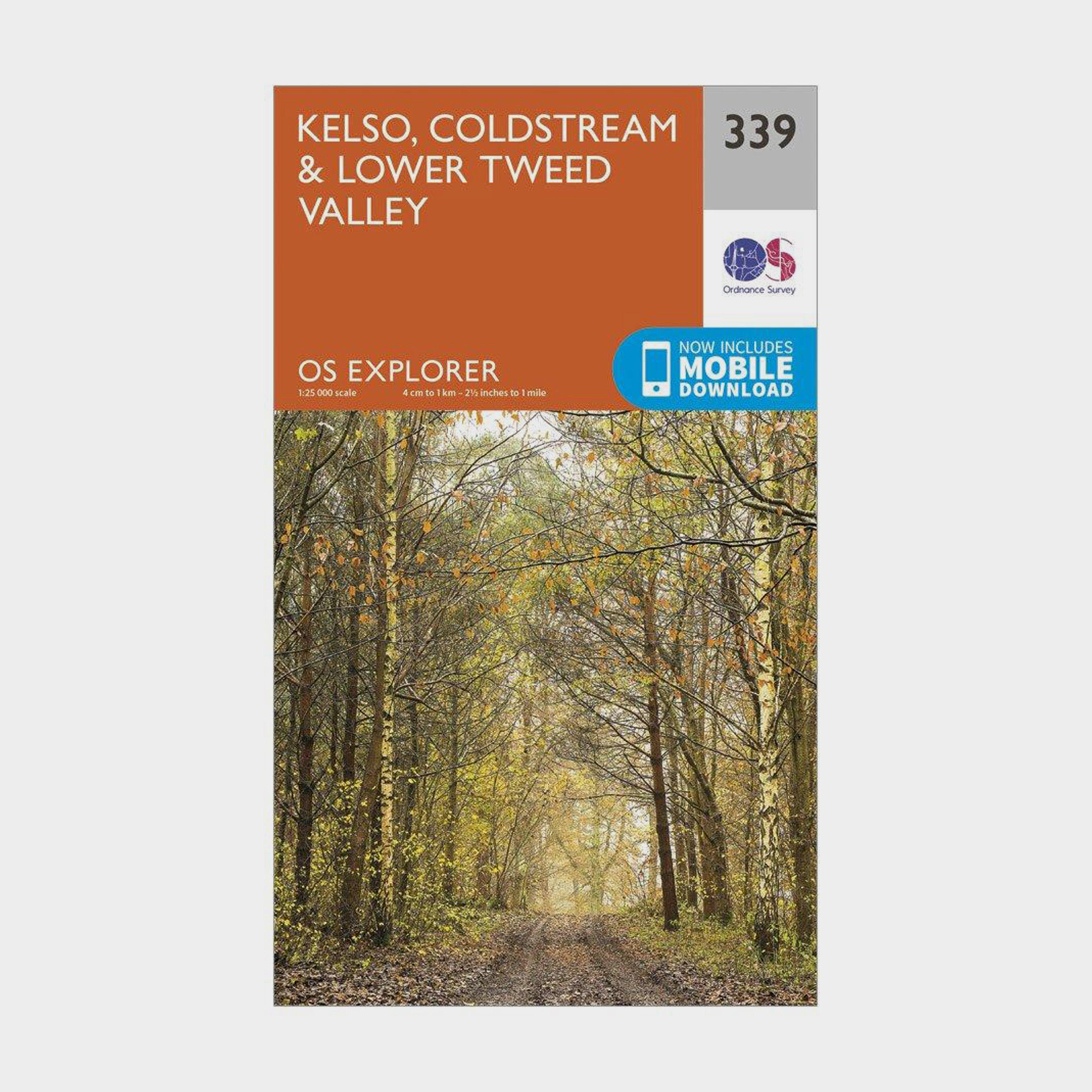 Ordnance Survey Explorer 339 Kelso  ColdstreamandLower Tweed Valley Map With Digital Version - Orange/d  Orange/d