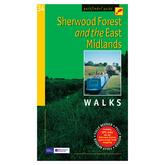 Sherwood Forest & the East Midlands Walks Guide