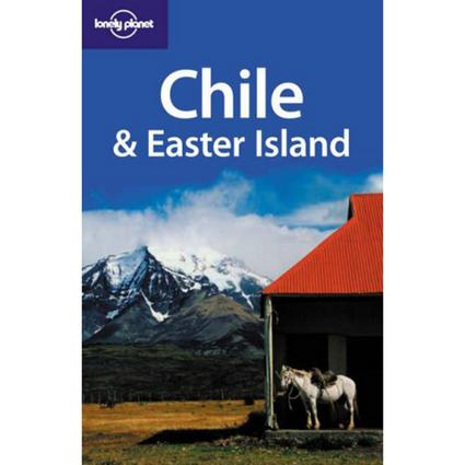 Lonely Planet Chile and Easter Island (Travel Guide) Paperback) 10th edition tenth