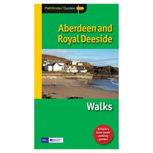 PATHFINDER Aberdeen & Royal Deeside Walks Guide