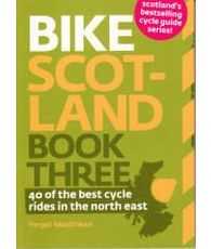 Bike Scotland Book 3