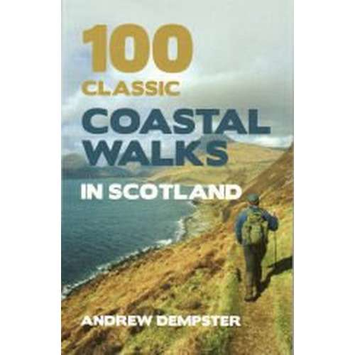 100 Coastal Walks In Scotland