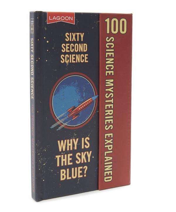 Sixty Second Science: 100 Science Mysteries Explained Book