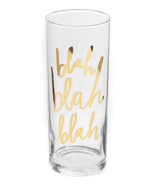 Blah Blah Blah Highball Glass