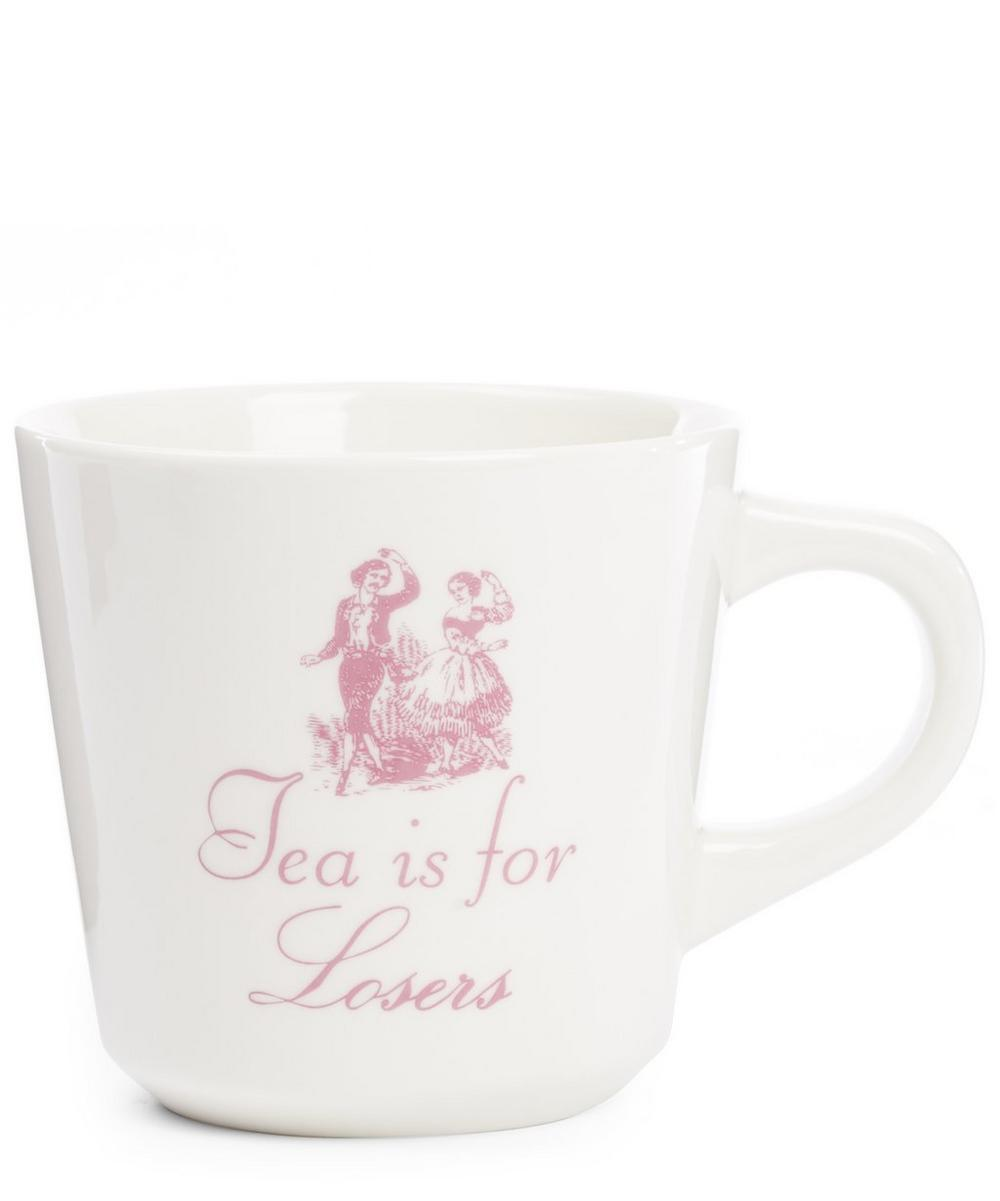 Tea Is For Losers Mug