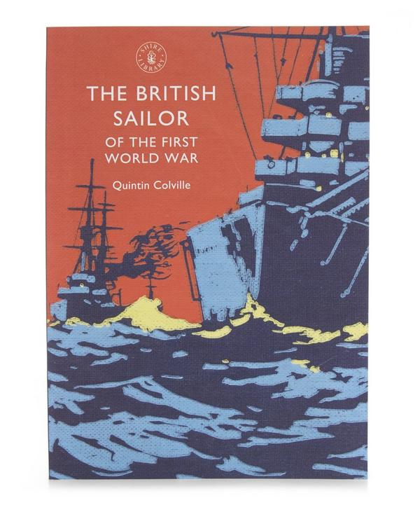 The British Sailor of the Shire Library First World War