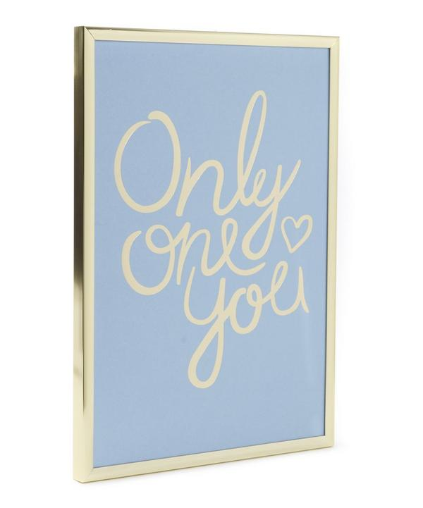 Only One You Framed Print