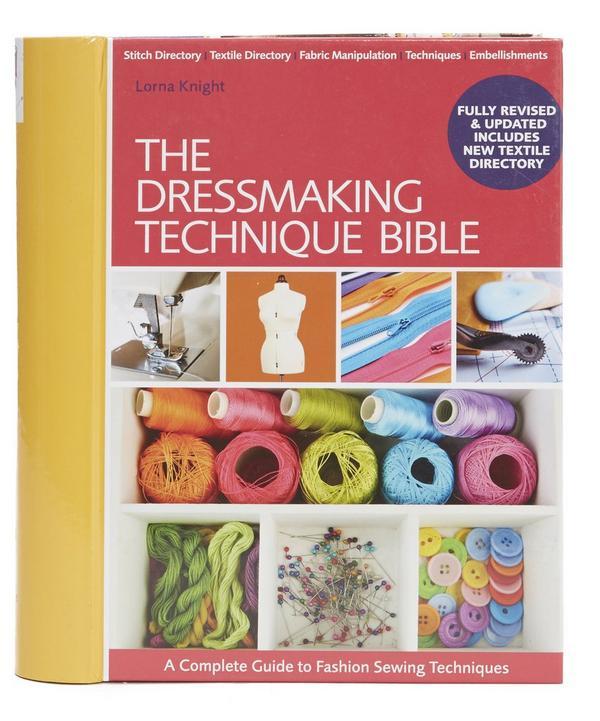 Dressmaking Technique Bible