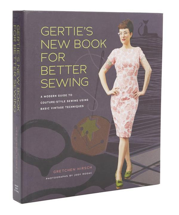 Gerties New Book For Better Sewing