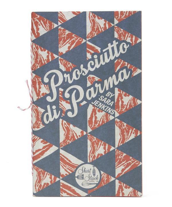 Prosciutto di Parma by Sara Jenkins