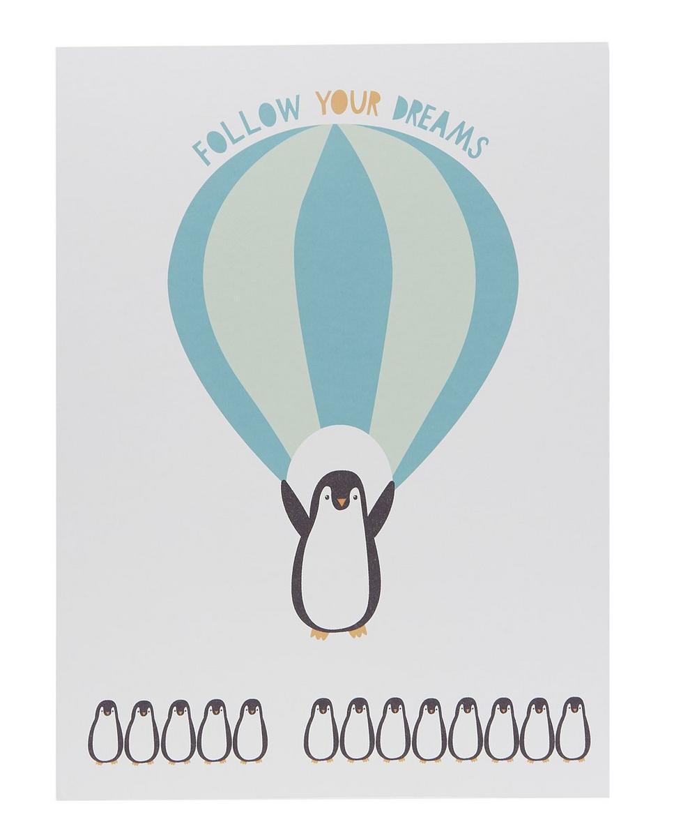 Follow Your Dreams Penguin Print