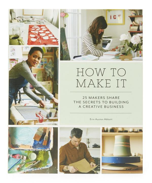 How To Make It by Erin Austen