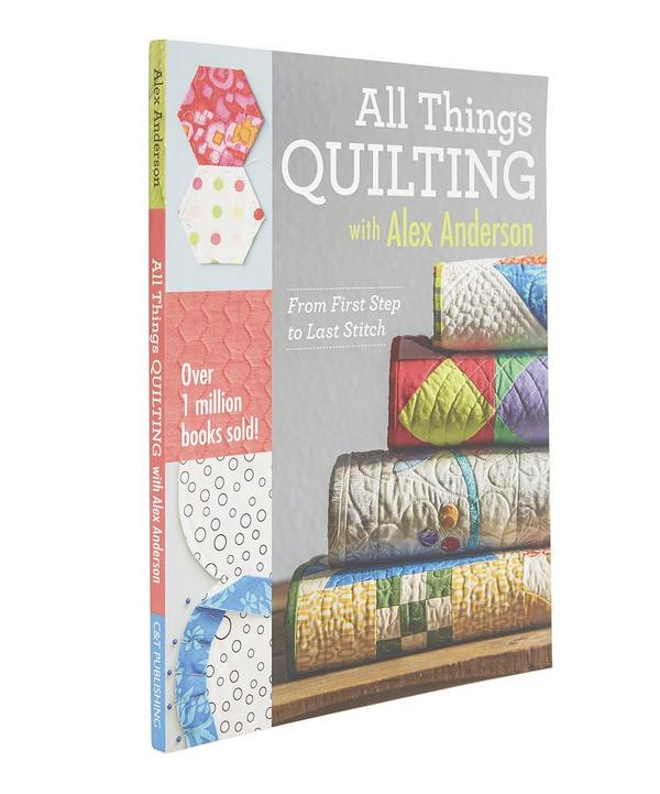 All Things Quilting With Alex Anderson