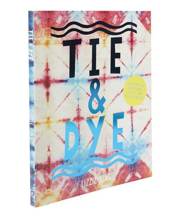 Tie & Dye by Lizzie King