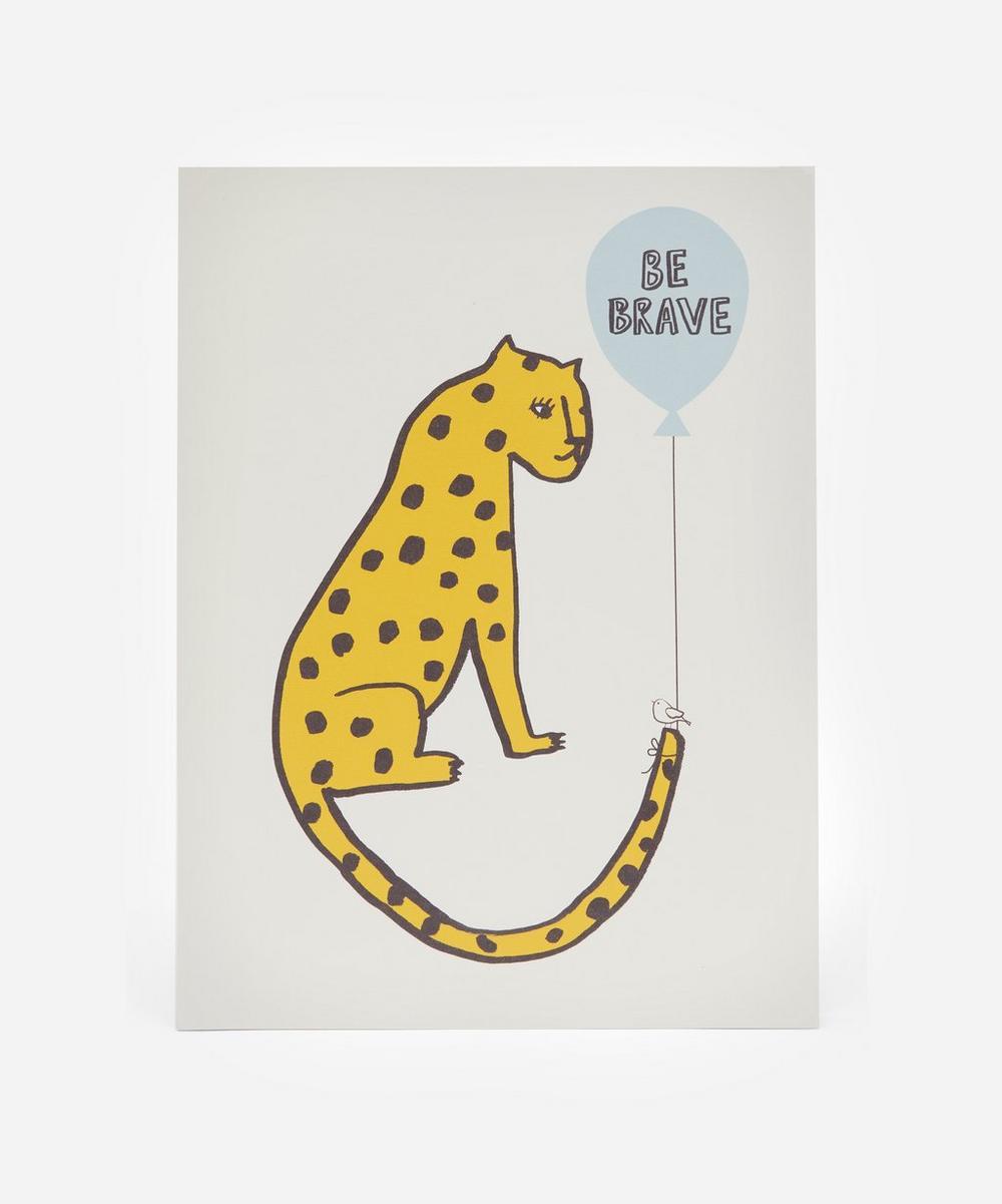 Leopard Be Brave Print