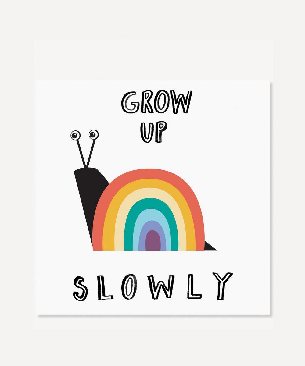 Rainbow Grow Up Slowly Print