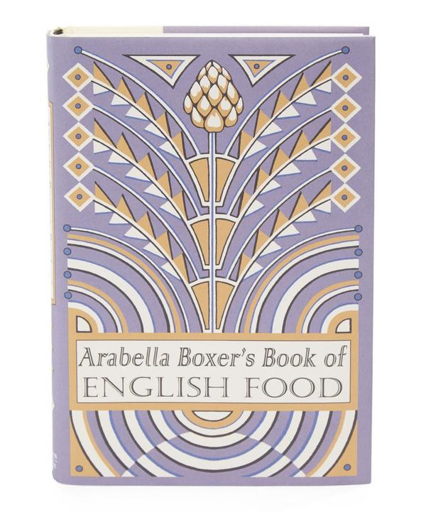 Arabella Boxer's Book of English Food