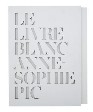 Le Livre Blanc by Anne-Sophie Pic