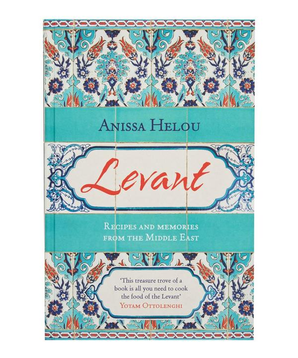 Levant: Recipes and Memories form the Middle East Cookbook