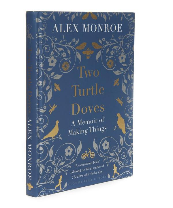 Two Turtle Doves: A Memoir of Making Things Book