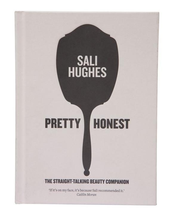 Pretty Honest: The Straight -Talking Beauty Companion