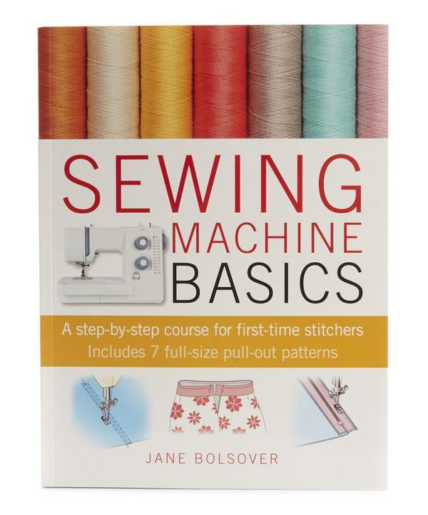 Jane Bolsover Sewing Machine Basics
