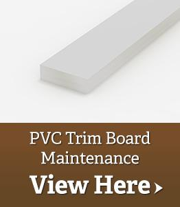 PVC Trim Board Maintenance