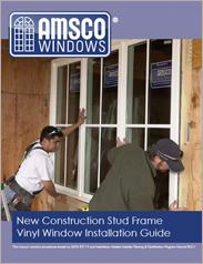 AMSCO Windows Vinyl Window Installation Guide