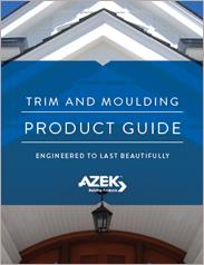 AZEK® Trim & Moulding Product Guide