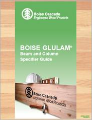 Boise Cascade 2016 Glulam Beam & Column Specifier Guide