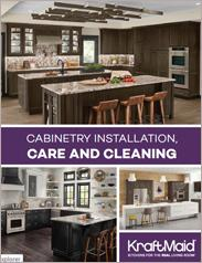 KraftMaid Cabinetry Installation, Care, and Cleaning