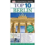 image of Dk - Eyewitness Top 10 Travel Guide - Berlin