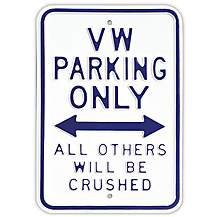 """image of VW White Parking Only Steel Sign 12"""" x 18"""""""