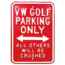 "image of VW Golf Parking Only Steel Sign 12"" x 18"""