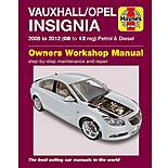 Haynes Vauxhall/Opel Insignia (08 - 12) Petrol and Diesel Manual