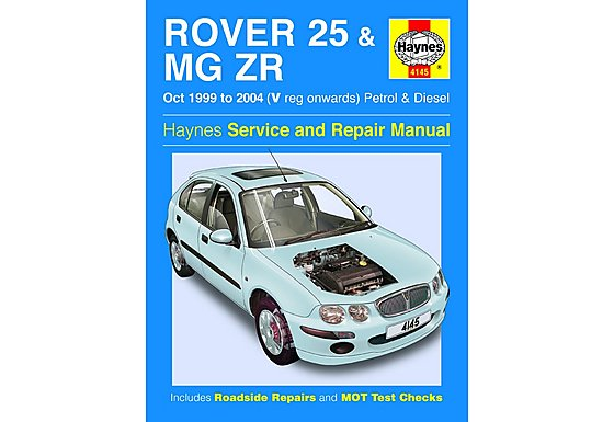 Haynes Rover 25 & MG ZR (Oct 99 - 06) Manual