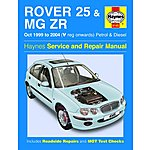 image of Haynes Rover 25 & MG ZR (Oct 99 - 06) Manual