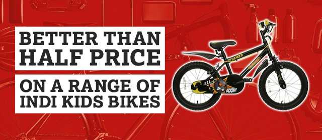 Better Than Half Price On A Range Of Indi Kids Bikes