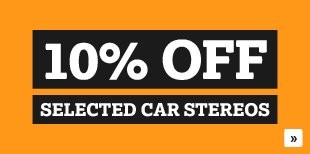 10% Off Selected Car Stereos