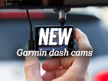 New Garmin dash cams