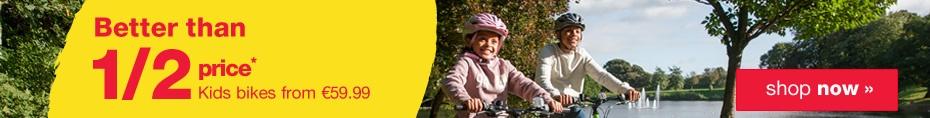 Half price kids bikes from ?49.99