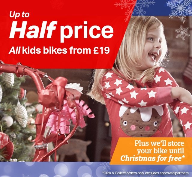 Up to half price on all kids bikes from �19