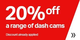 20% off a range of dash cams