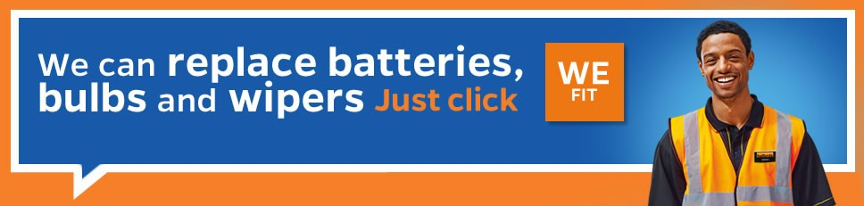 We can replace batteries, bulbs and wipers Just Click