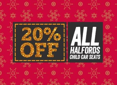 20% off all Halfords Child Car Seats
