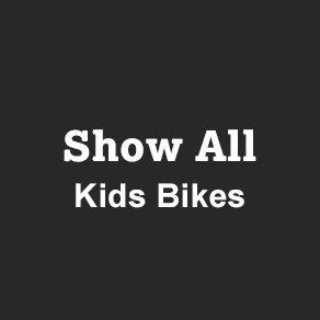 Show All Kids Bikes