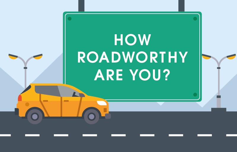 How roadworthy are you?