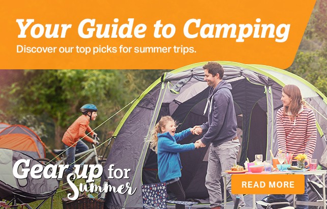 Your guide to camping